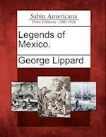 Legends of Mexico