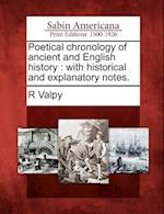 Poetical Chronology of Ancient and English History af R. Valpy