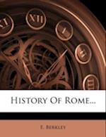 History of Rome... af E. Berkley