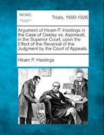 Argument of Hiram P. Hastings in the Case of Oakley vs. Aspinwall, in the Superior Court, Upon the Effect of the Reversal of the Judgment by the Court