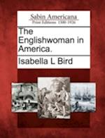 The Englishwoman in America.