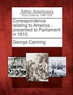 Correspondence Relating to America