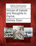 Voices of Nature and Thoughts in Rhyme.