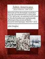 Memoirs of the American Revolution af John Drayton