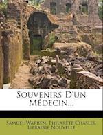 Souvenirs D'Un M Decin... af Philarete Chasles, Samuel Warren, Librairie Nouvelle