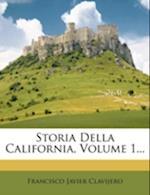 Storia Della California, Volume 1... af Francisco Javier Clavijero