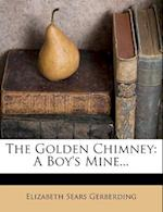 The Golden Chimney af Elizabeth Sears Gerberding