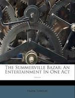 The Summerville Bazar af Frank Towslee