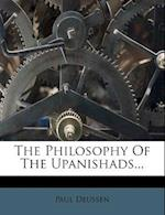 The Philosophy of the Upanishads... af Paul Deussen
