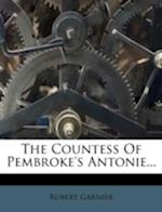 The Countess of Pembroke's Antonie...