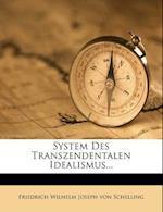 System Des Transzendentalen Idealismus...