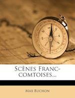 Scenes Franc-Comtoises...