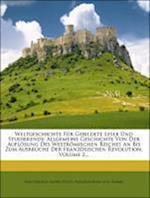 Weltgeschichte Fur Gebildete Leser Und Studierende af Karl Zimmer, Friedrich B. Lau