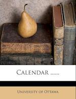 Calendar ...... af University Of Ottawa