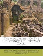 The Measurement of the Inductances of Resistance Coils... af Frederick Warren Grover