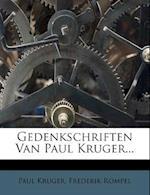 Gedenkschriften Van Paul Kruger... af Paul Kruger, Frederik Rompel