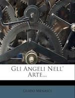 Gli Angeli Nell' Arte... af Guido Menasci