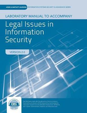 Lab Manual To Accompany Legal Issues In Information Security