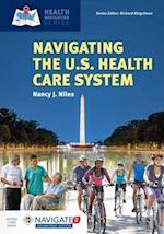 Navigating the U.S. Health Care System