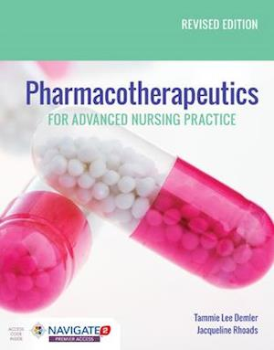Bog, hardback Pharmacotherapeutics for Advanced Nursing Practice af Jacqueline Rhoads, Tammie Lee Demler