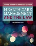 Health Care Management and the Law