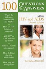 100 Questions & Answers about HIV and AIDS (100 Questions & Answers About)