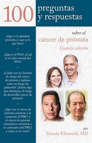 Bog, paperback 100 Prequntas y Respuestas Sobre El Cancer De Prostata /100 Questions and Answers about Prostate Cancer af Pamela Ellsworth