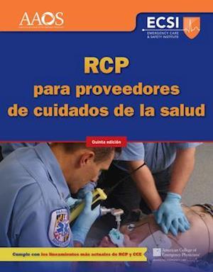 Bog, paperback RCP Para Proveedores De Cuidados De La Salud, Quinta Edici�n af American Academy of Orthopaedic Surgeons (AAOS)