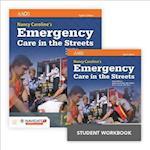 Nancy Caroline's Emergency Care in the Streets Includes Navigate 2 Essentials Access + Nancy Caroline's Emergency Care in the Streets Student Workbook