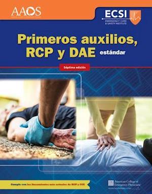 Bog, paperback Primeros Auxilios, RCP y Dae Estandar af American Academy of Orthopaedic Surgeons (AAOS)