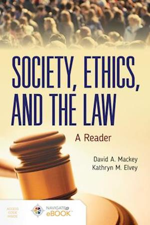 Society, Ethics, and the Law