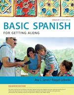 Basic Spanish for Getting Along af Ana Jarvis