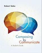Composing to Communicate, Studenta's Guide af Robert Saba