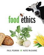 Food Ethics af Louis P. Pojman