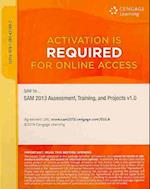 Sam Assessment, Training, and Projects V1.0 2013 Access Code af Sam