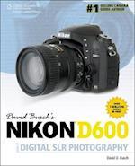 David Busch's Nikon D600 Guide to Digital SLR Photography