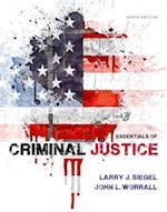 Essentials of Criminal Justice af Larry J. Siegel, John L. Worrall