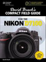 David Busch's Compact Field Guide for the Nikon D7100 (David Buschs Compact Field Guides)