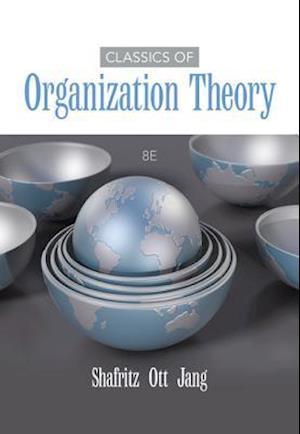 Bog paperback Classics of Organization Theory af Jay Shafritz