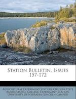 Station Bulletin, Issues 157-172 af Agricultural Experiment Station
