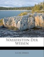 Wasserstein Der Weisen