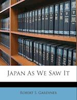 Japan as We Saw It af Robert S. Gardiner