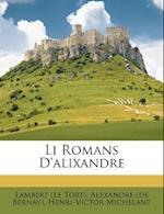 Li Romans D'Alixandre af Lambert (Le Tort), Henri-Victor Michelant