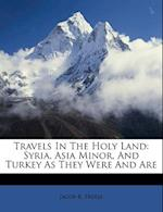 Travels in the Holy Land af Jacob R. Freese