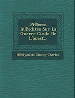 Pi Eces in Edites Sur La Guerre Civile de L'Ouest...
