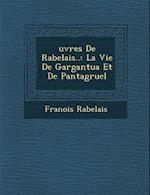 Uvres de Rabelais.. af Francois Rabelais