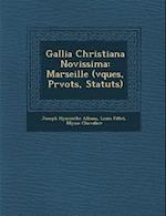 Gallia Christiana Novissima af Louis Fillet, Ulysse Chevalier, Joseph Hyacinthe Alban S.