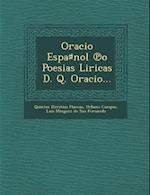 Oracio Espa Nol O Poesias Liricas D. Q. Oracio...