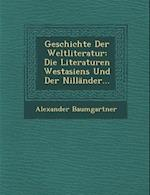 Geschichte Der Weltliteratur
