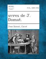 Uvres de J. Domat af Jean Domat, Carre